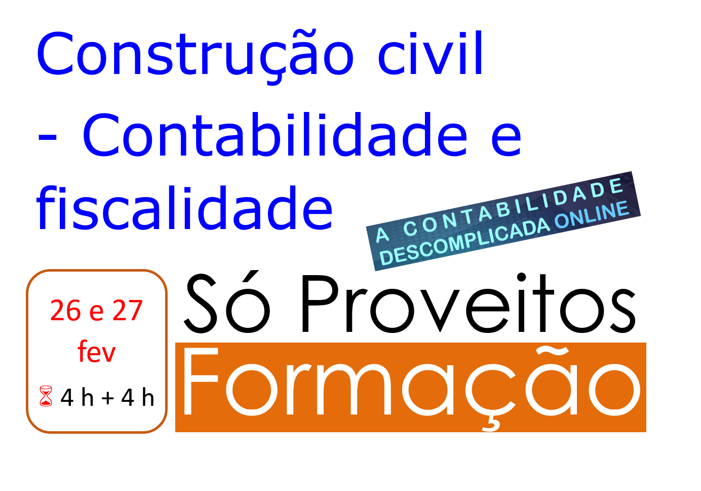Construção civil - Contabilidade e fiscalidade - 26 e 27/fev