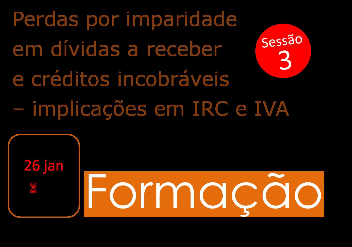 Perdas por imparidade em dívidas a receber e créditos incobráveis – implicações em IRC e IVA - 26/jan