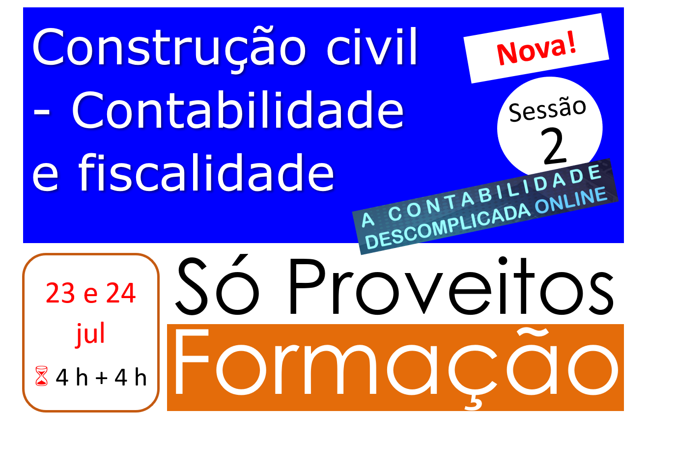 Construção civil - Contabilidade e fiscalidade - 23 e 24/jul