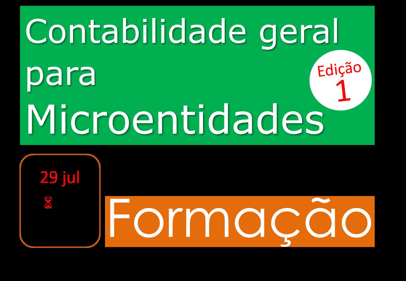 Contabilidade geral para Microentidades – 29/jul